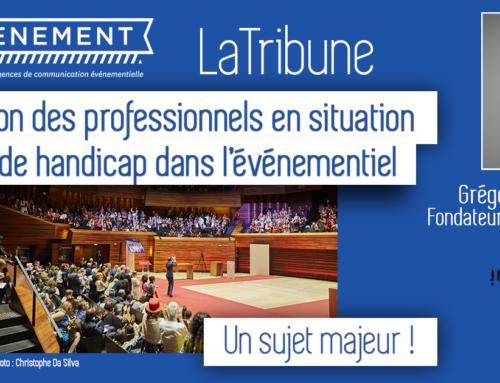 LaTribune | L'inclusion des professionnels en situation de handicap dans l'événementiel : un sujet majeur ! (Grégoire Decaux, Fondateur et Dirigeant d'Inspirience)